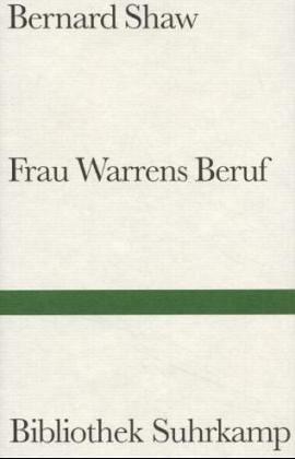Frau Warrens Beruf : Stück in 4 Akten  by  George Bernard Shaw