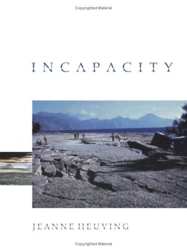 Incapacity  by  Jeanne Heuving