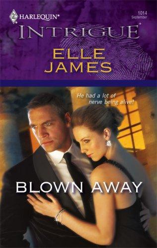 Blown Away  by  Elle James