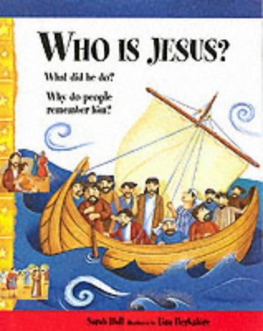 Who Is Jesus?: What Did He Do? Why Do People Remember Him?  by  Sarah   Hall