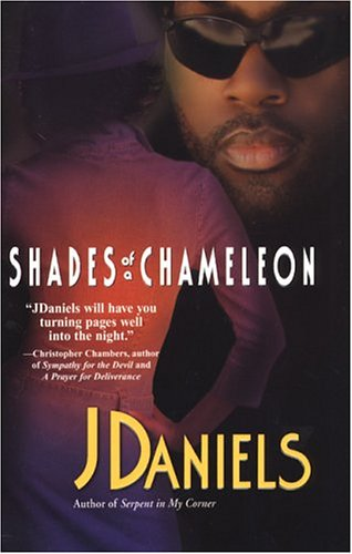 Shades Of A Chameleon  by  J. Daniels
