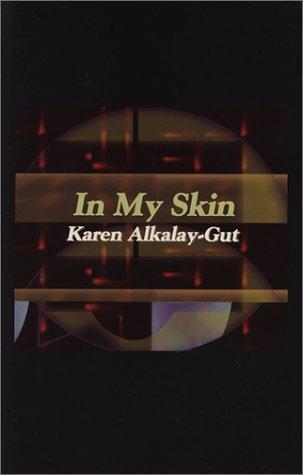 In My Skin Karen Alkalay-Gut