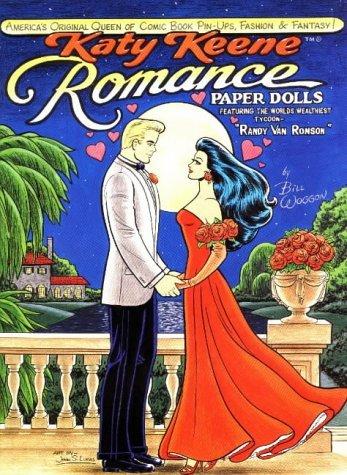 Katy Keene Romance Paper Doll: Featuring the Worlds Wealthiest Tycoon Randy Van Ronson Bill Woggon