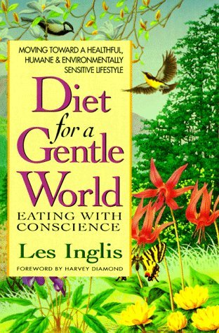 Diet for a Gentle Wor  by  Les Inglis