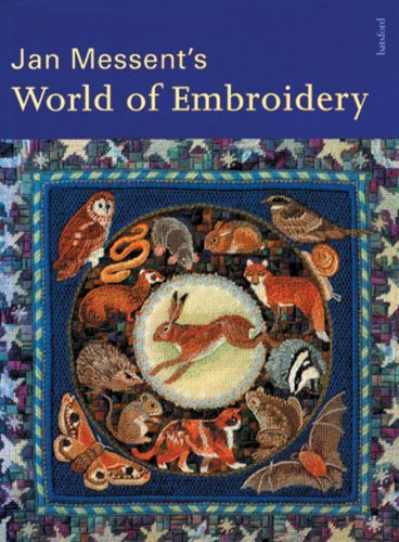 Jan Messents World of Embroidery Jan Messent