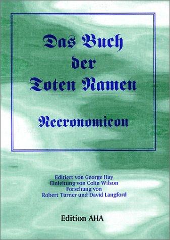 Das Buch Der Toten Namen, Necronomicon  by  George Hay