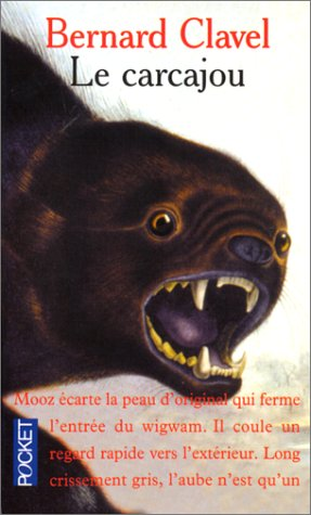Le Carcajou  by  Bernard Clavel