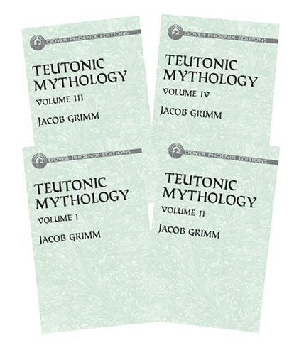 Teutonic Mythology (4 Vol. Set) Jacob Grimm