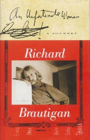 An Unfortunate Woman:  A Journey  by  Richard Brautigan