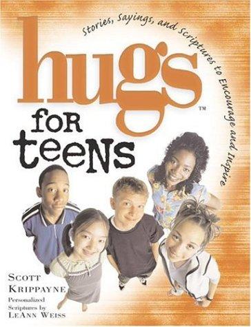 Hugs for Teens Scott Krippayne