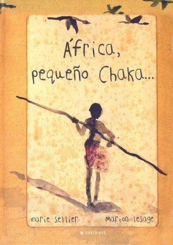 África, pequeño Chaka... Marie Seller