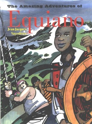 Amazing Adventures Of Equiano Jean-Jacques Vayssieres