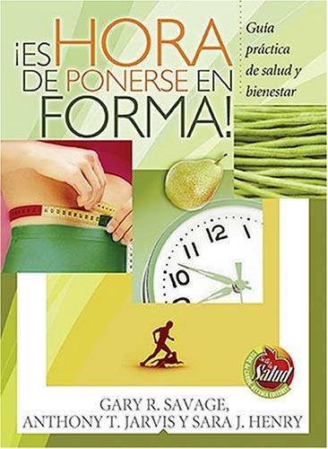 Es Hora de Ponerse en Forma!  by  Gary R. Savage