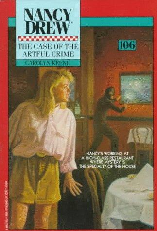 The Case of the Artful Crime (Nancy Drew, #106)  by  Carolyn Keene