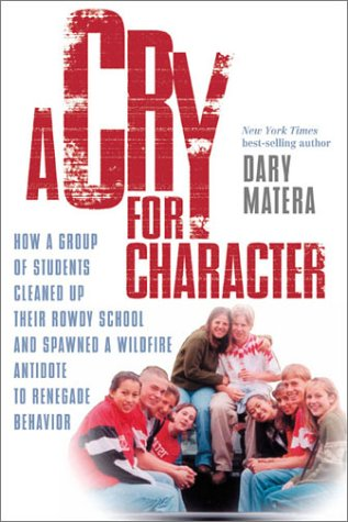 Cry For Character Dary Matera