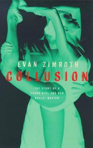Collusion Evan Zimroth