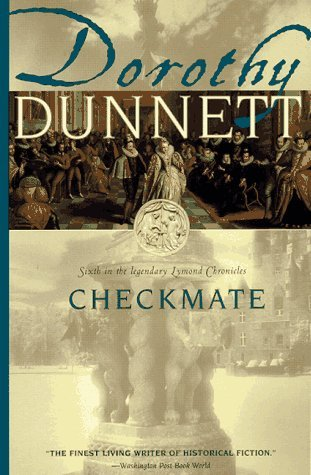 Checkmate (The Lymond Chronicles, #6) Dorothy Dunnett