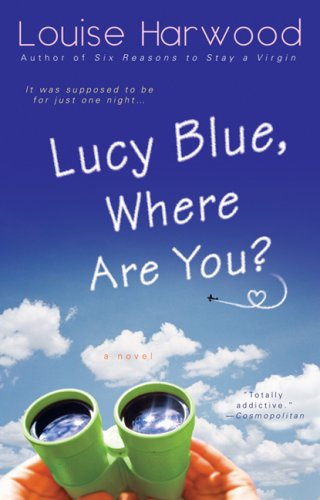Lucy Blue, Where Are You?  by  Louise Harwood