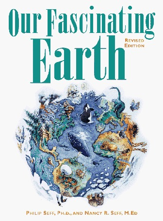 Our Fascinating Earth  by  Philip Seff