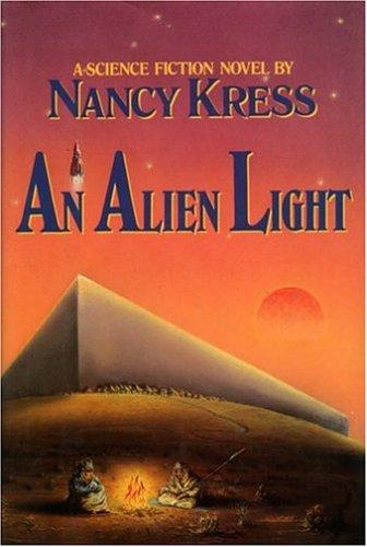 An Alien Light: A Novel  by  Nancy Kress