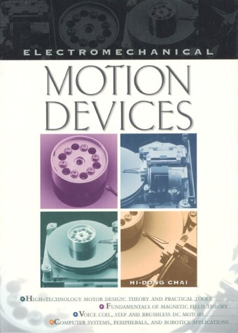 Electromechanical Motion Devices Hi-Dong Chai