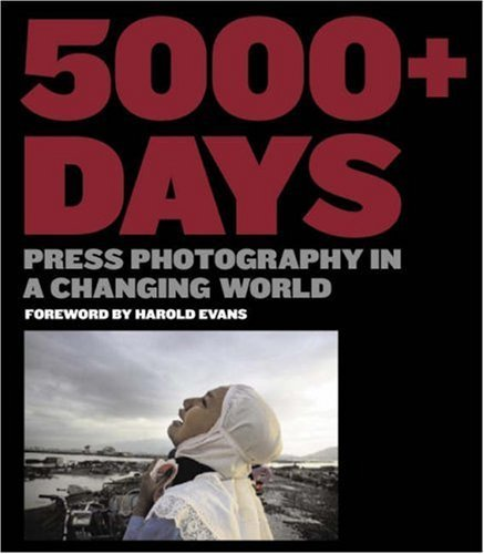 5000+ Days: Press Photography in a Changing World British Press Photographers Association