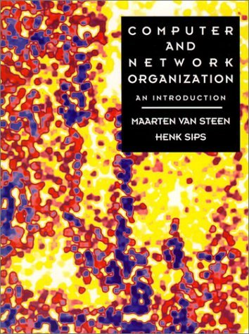 Computer And Network Organization: An Introduction  by  Maarten van Steen