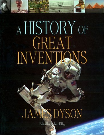 A History Of Great Inventions James Dyson