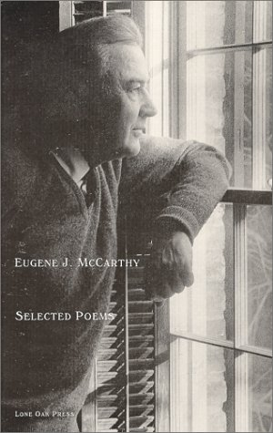 Selected Poems  by  Eugene J. McCarthy