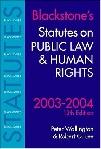 Statutes on Public Law and Human Rights 2003-2004  by  Robert Gregory Lee
