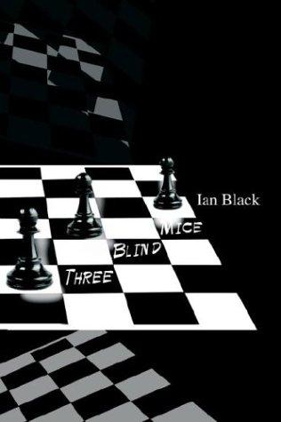 Three Blind Mice Ian Black