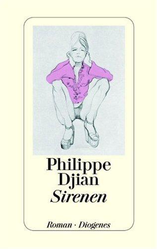 Sirenen  by  Philippe Djian