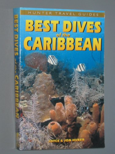 Best Dives of the Caribbean Hunter Publishing
