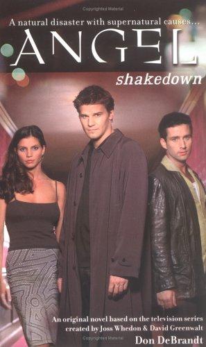 Angel: Shakedown  by  Don DeBrandt