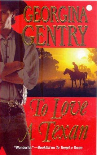 To Love A Texan Georgina Gentry
