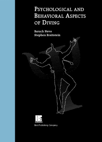 Psychological And Behavioral Aspects Of Diving Baruch Nevo