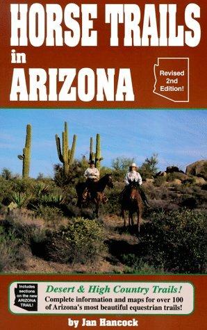 Horse Trails in Arizona Jan Hancock