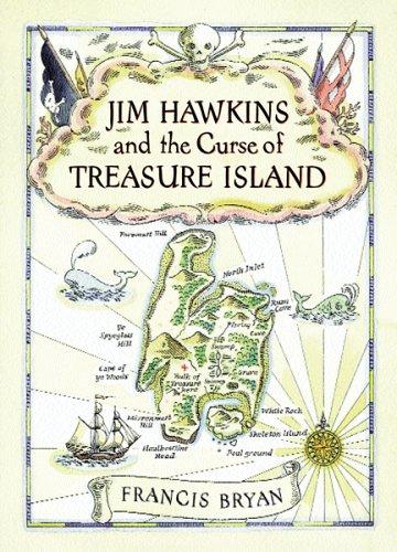 Jim Hawkins And The Curse Of Treasure Island  by  Francis Bryan