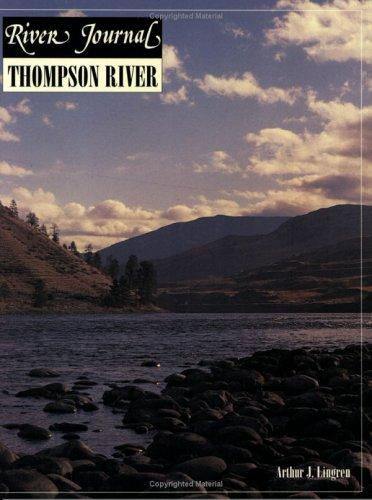 Thompson River (River Journal Series, No 7)  by  Art Lingren