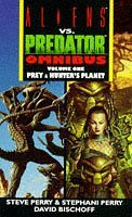 Aliens Vs Predator Omnibus Vol 1: Prey, Hunters Planet David Bischoff