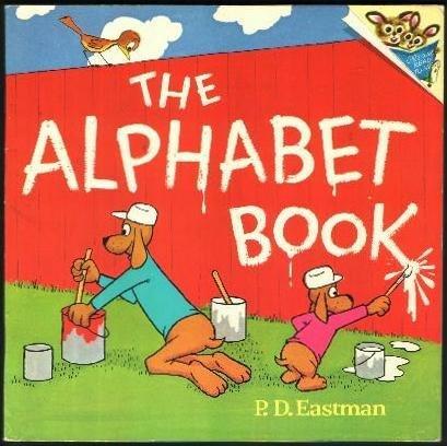 The Alphabet Book P.D. Eastman