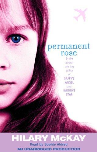 Permanent Rose (Casson Family, #3) Hilary McKay