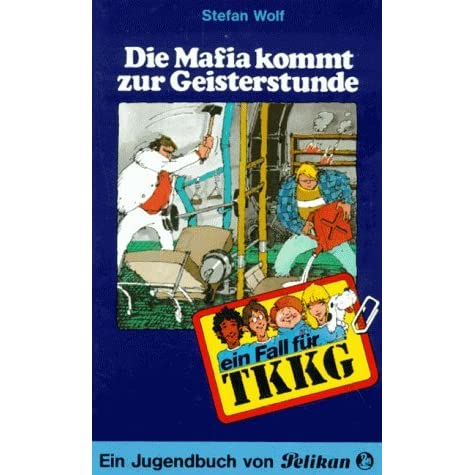 die mafia kommt zur geisterstunde tkkg 30 by stefan wolf reviews discussion bookclubs lists. Black Bedroom Furniture Sets. Home Design Ideas