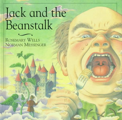 Nursery Classics: Jack and the Beanstalk Rosemary Wells