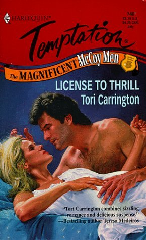 License to Thrill (Harlequin Temptation, #740) Tori Carrington