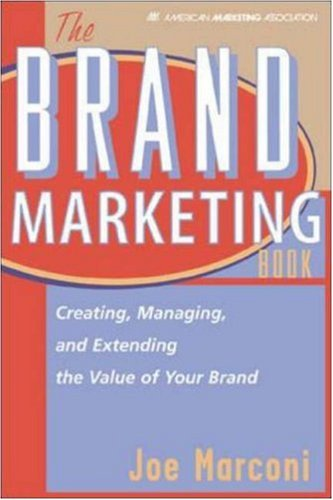 The Brand Marketing Book  by  Joe Marconi