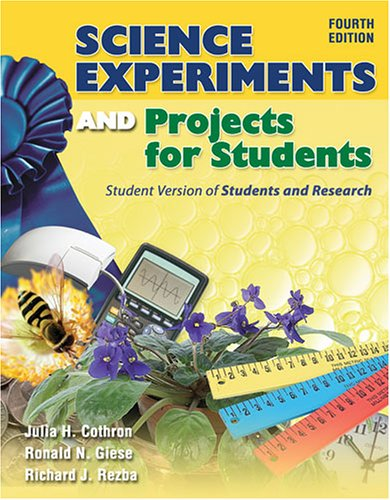 Students & Research: Practical Strategies for Science Classrooms & Competitions Julia H. Cothron