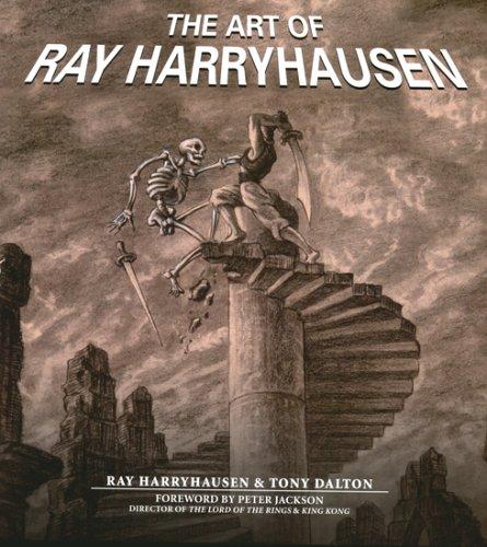The Art of Ray Harryhausen Ray Harryhausen