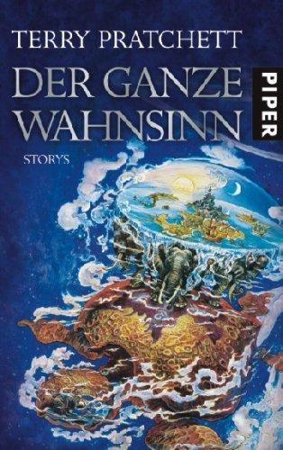 Der Ganze Wahnsinn  by  Terry Pratchett