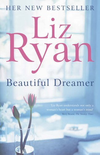 Beautiful Dreamer  by  Liz Ryan